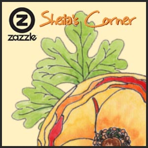Sheila's Corner Zazzle Store