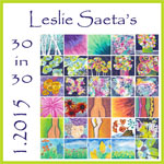 Leslie Saeta 2015 30 Paintings In 30 Days